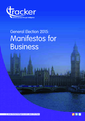Industry Report - General Election 2015: Manifestos for Business