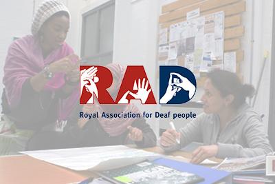 Royal Association for Deaf People (RAD)